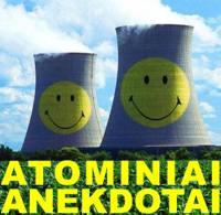 tekstai: Atominiai anekdotai